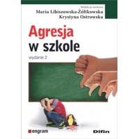 Agresja w szkole. Wydanie 2