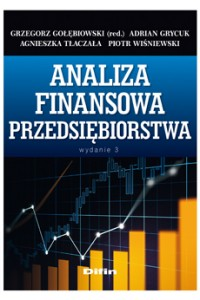 Analiza finansowa przedsiębiorstwa. Wydanie 3