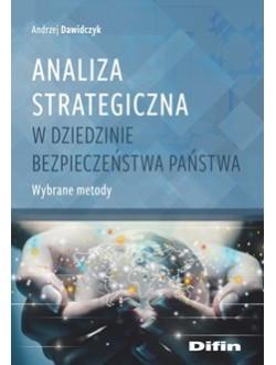 Analiza strategiczna w dziedzinie bezpieczeństwa. Wybrane metody