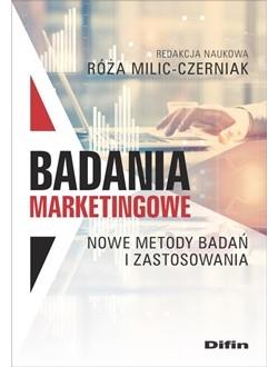 Badania marketingowe. Nowe metody badań i zastosowania