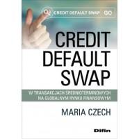 Credit default swap w transakcjach średnioterminowych na globalnym rynku finansowym