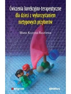 Ćwiczenia korekcyjno-terapeutyczne dla dzieci z wykorzystaniem nietypowych przyborów