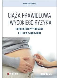 Ciąża prawidłowa i wysokiego ryzyka. Dobrostan psychiczny i jego wyznaczniki