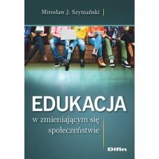 Edukacja w zmieniającym się społeczeństwie