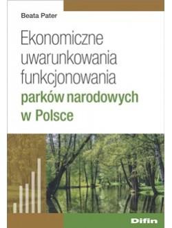 Ekonomiczne uwarunkowania funkcjonowania parków narodowych w Polsce
