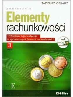 Elementy rachunkowości. Część 3. Technologie informatyczne w uproszczonych formach rachunkowości