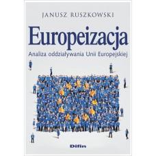 Europeizacja. Analiza oddziaływania Unii Europejskiej