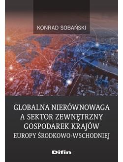 Globalna nierównowaga a sektor zewnętrzny gospodarek krajów Europy Środkowo-Wschodniej