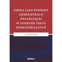 Gmina jako podmiot administracji świadczącej w zakresie usług niematerialnych