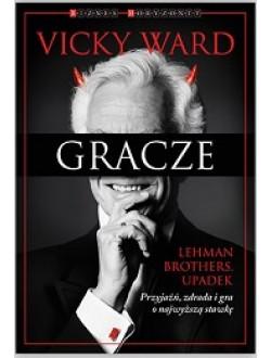 Gracze. Lehman Brothers. Upadek
