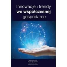 Innowacje i trendy we współczesnej gospodarce