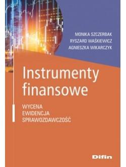 Instrumenty finansowe. Wycena, ewidencja, sprawozdawczość