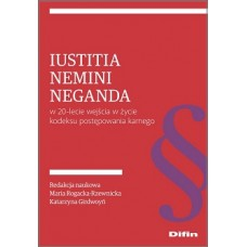 Iustitia nemini neganda w 20-lecie wejścia w życie kodeksu postępowania karnego