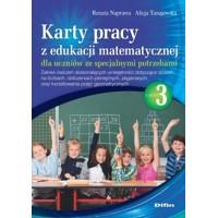 Karty pracy z edukacji matematycznej dla uczniów ze specjalnymi potrzebami. Część 3. Zakres ćwiczeń doskonalących umiejętności dotyczące działań na liczbach, obliczeniach pieniężnych, zegarowych oraz kształtowania pojęć geometrycznych