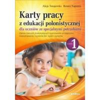 Karty pracy z edukacji polonistycznej dla uczniów ze specjalnymi potrzebami. Część 1. Zakres ćwiczeń doskonalących opanowanie umiejętności rozpoznawania i czytania liter, sylab i wyrazów