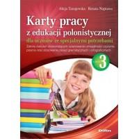 Karty pracy z edukacji polonistycznej dla uczniów ze specjalnymi potrzebami. Część 3. Zakres ćwiczeń doskonalących opanowanie umiejętności czytania, pisania oraz stosowania zasad gramatycznych iortograficznych