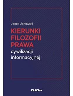 Kierunki filozofii prawa cywilizacji informacyjnej