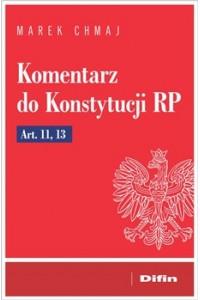 Komentarz do Konstytucji RP Art. 11, 13