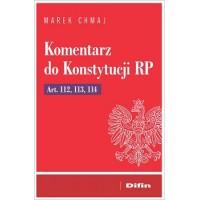 Komentarz do Konstytucji RP Art. 112, 113, 114