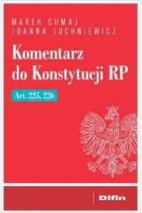 Komentarz do Konstytucji RP Art. 225, 226