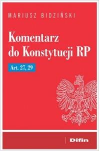 Komentarz do Konstytucji RP Art. 27, 29