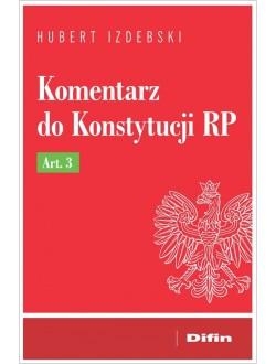 Komentarz do Konstytucji RP Art. 3