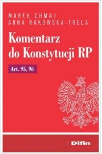 Komentarz do Konstytucji RP Art. 95, 96