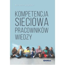 Kompetencja sieciowa pracowników wiedzy