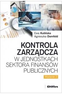 Kontrola zarządcza w jednostkach sektora finansów publicznych. Wydanie 2