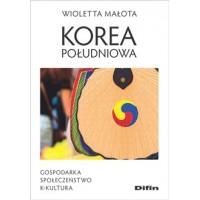 Korea Południowa. Gospodarka, społeczeństwo, k-kultura