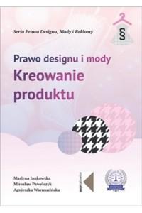 Prawo designu imody. Kreowanie produktu