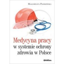 Medycyna pracy w systemie ochrony zdrowia w Polsce
