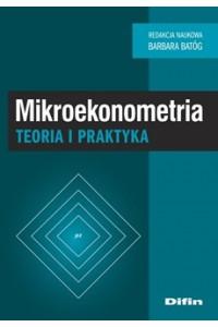 Mikroekonometria. Teoria i praktyka