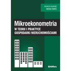 Mikroekonometria w teorii i praktyce gospodarki nieruchomościami