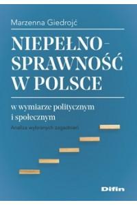 Niepełnosprawność w Polsce w wymiarze politycznym i społecznym. Analiza wybranych zagadnień