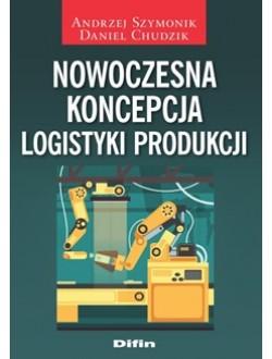 Nowoczesna koncepcja logistyki produkcji