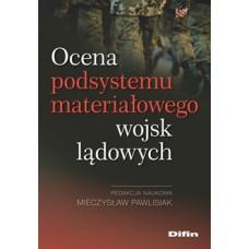 Ocena podsystemu materiałowego wojsk lądowych