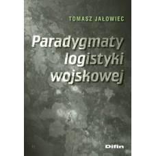 Paradygmaty logistyki wojskowej