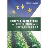 Polityka rolna Polski w procesie integracji z Unią Europejską