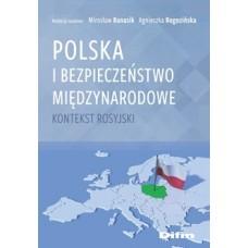 Polska i bezpieczeństwo międzynarodowe. Kontekst rosyjski