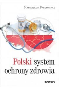 Polski system ochrony zdrowia