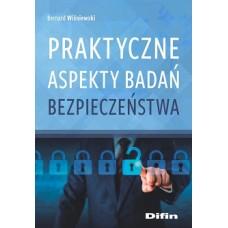 Praktyczne aspekty badań bezpieczeństwa