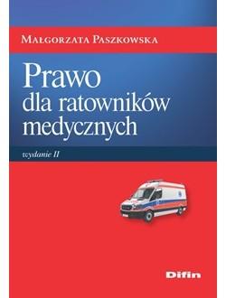 Prawo dla ratowników  medycznych. Wydanie 2