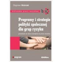 Programy i strategie polityki społecznej dla grup ryzyka