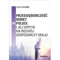 Przedsiębiorczość kobiet w Polsce i jej wpływ na rozwój gospodarczy kraju