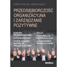 Przedsiębiorczość organizacyjna i zarządzanie pozytywne