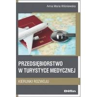 Przedsiębiorstwo w turystyce medycznej. Kierunki rozwoju