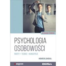 Psychologia osobowości. Nurty, teorie, koncepcje. Wydanie 3