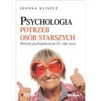Psychologia potrzeb osób starszych. Potrzeby psychospołeczne po 65. roku życia