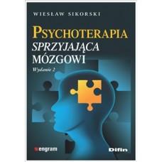 Psychoterapia sprzyjająca mózgowi. Wydanie 2